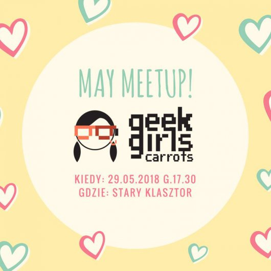 May meetup – Geek Girls Carrots Wroclaw