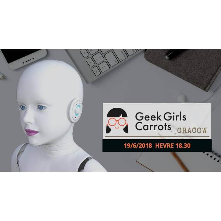 Geek Girls Carrots Cracow #June