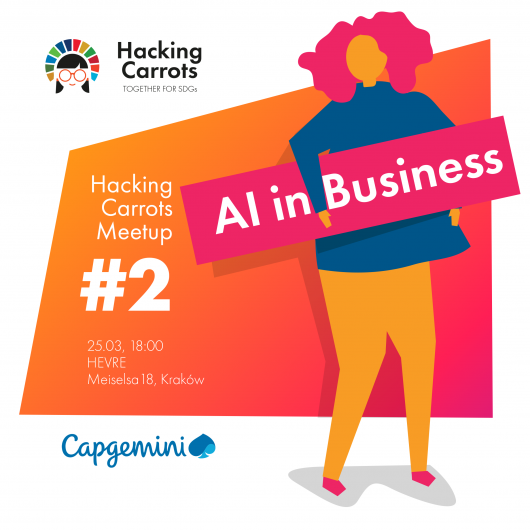 Hacking Carrots Meetup #2: AI in Business