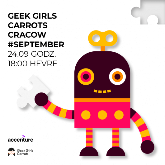 Geek Girls Carrots Cracow #September